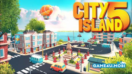 tai game City Island 5 hack tien cho android
